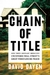 Chain of Title by David Dayen