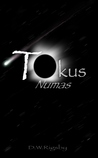 Tokus Numas by D.W. Rigsby