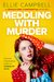 Meddling With Murder