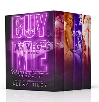 BUY ME - The Complete Series (Mistress Auctions #1-3)