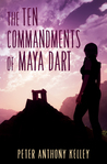 The Ten Commandments of Maya Dart