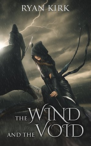The Wind and the Void (Nightblade Book 3) - Ryan Kirk