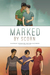 Marked by Scorn: An Anthology Featuring Non-Traditional Relationships