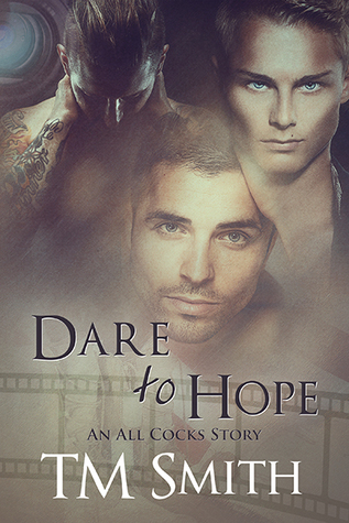 Dare to Hope (All Cocks #4)