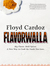 Floyd Cardoz: Flavorwalla: Transform Your Every Meal with the Simple Use of Spice