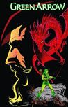 Green Arrow, Vol. 4: Blood of The Dragon