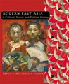 Modern East Asia: A Cultural, Social and Political History