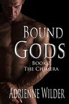 The Chimera (Bound Gods, #1)