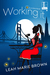Working It (The It Girls Book 3)