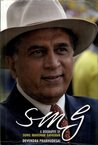 SMG A Biography Of Sunil Manohar Gavaskar