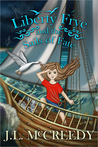 Liberty Frye and the Sails of Fate (Liberty Frye, #2)