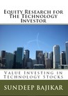 Equity Research for the Technology Investor by Sundeep Bajikar