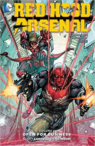Red Hood/Arsenal, Vol. 1: Open for Business