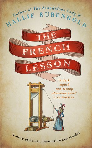 The French Lesson (The Confessions of Henrietta Lightfoot #2)