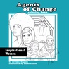 Agents of Change - Inspirational Women Coloring Book
