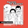 Agents of Change - African Americans Coloring Book