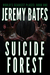 Suicide Forest (World's Sca...