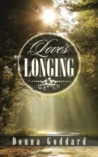 Love's Longing by Donna Goddard