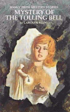 The Mystery of the Tolling Bell by Carolyn Keene