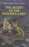 The Secret of the Wooden Lady (Nancy Drew Mystery Stories, #27)