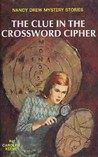 The Clue in the Crossword Cipher (Nancy Drew Mystery Stories, #44)
