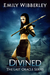 Divined (The Last Oracle, #3)