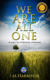 We Are All One by J.M. Harrison