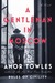 A Gentleman in Moscow by Amor Towles