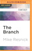 Branch , The