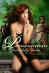 Prevarication, Deceitfully Yours by Monica L.  Smith