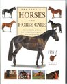 The Book of Horses and Horse Care: An Encyclopedia and Comprehensive Guide to Horse and Pony Care (2006 Edition)