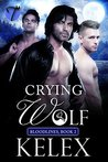 Crying Wolf (Bloodlines, #2)