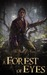 A Forest of Eyes (Book of Never, #2)