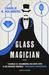 Glass Magician (The Paper Magician Trilogy, #2)