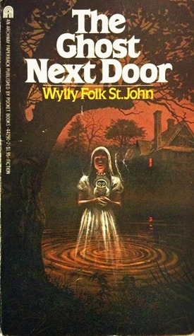 The Ghost Next Door by Wylly Folk St. John