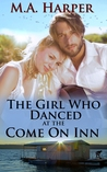 The Girl Who Danced at The Come On Inn (Book #1, Jolie Blonde Series)