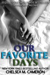 Our Favorite Days (My Favorite Mistake #3)