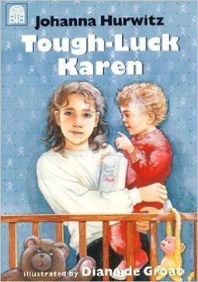 Tough-Luck Karen by Johanna Hurwitz