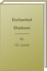 Enchanted Shadows