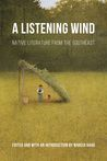 A Listening Wind: Native Literature from the Southeast