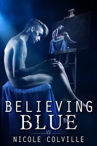 Believing Blue (Manchester Ménage Collection, #3)