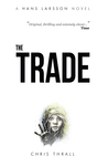 The Trade (A Hans Larsson Novel Book 2)
