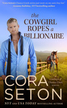 The Cowgirl Ropes a Billionaire (The Cowboys of Chance Creek, #4)
