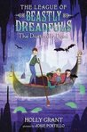The Dastardly Deed (The League of Beastly Dreadfuls, #2)