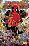 Deadpool Vol. 1: Millonaire with a mouth (Deadpool, Vol. IV, #1)