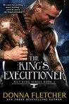 The King's Executioner (Pict King, #1)