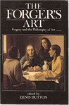 The Forger's Art: Forgery and the Philosophy of Art