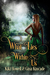 What Lies Within Us (Second Edition)
