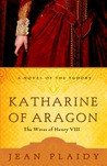 Katharine of Aragon: The Wives of Henry VIII (Tudor Saga, #2-4)