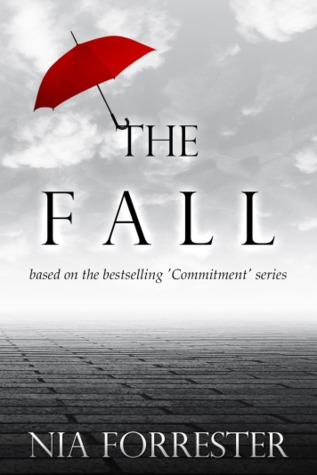 The Fall (Commitment, #7)